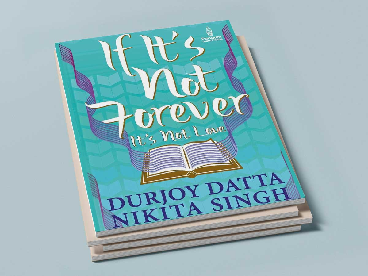 If It's Not Forever, It's Not Love by durjoy Datta