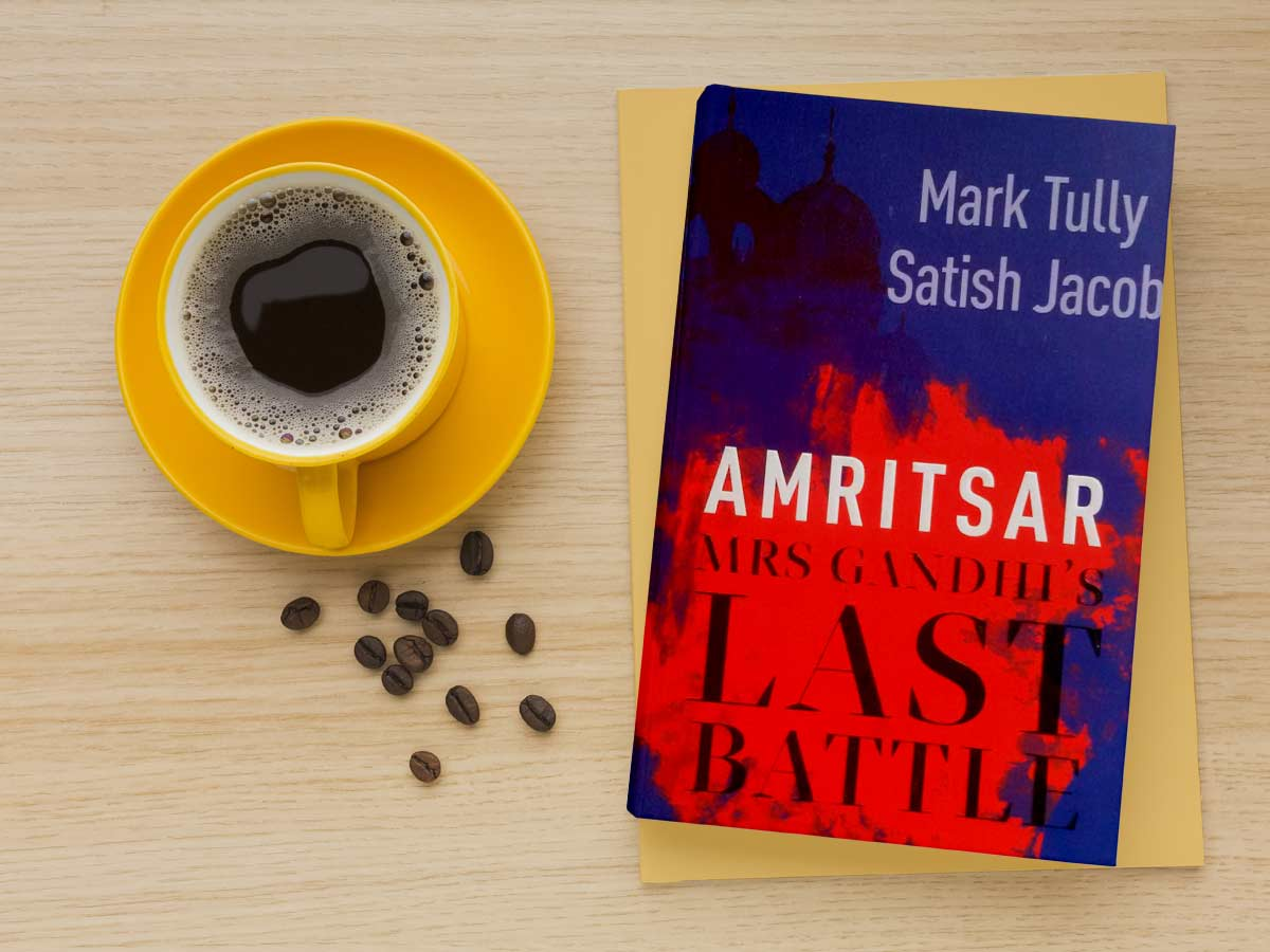 Mrs Gandhi's Last Battle by mark tully